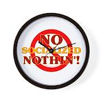 No Socialized Nothin' Wall Clock