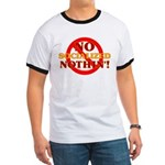 No Socialized Nothin' Ringer T