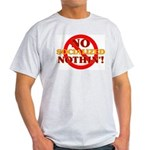 No Socialized Nothin' Light T-Shirt