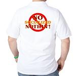 No Socialized Nothin' Golf Shirt