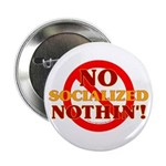 No Socialized Nothin' Button