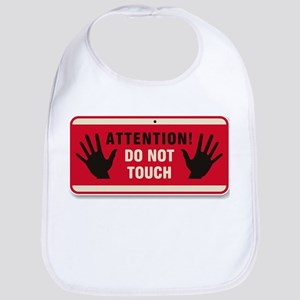 Don't Touch #3 Bib