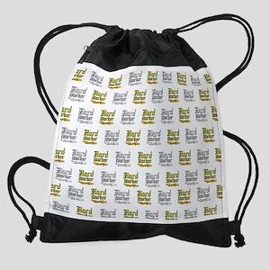 Hard Worker : Gets the job done Drawstring Bag