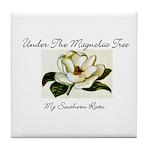 Under The Magnolia Tree Tile Coaster
