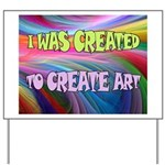 CREATE ART Yard Sign