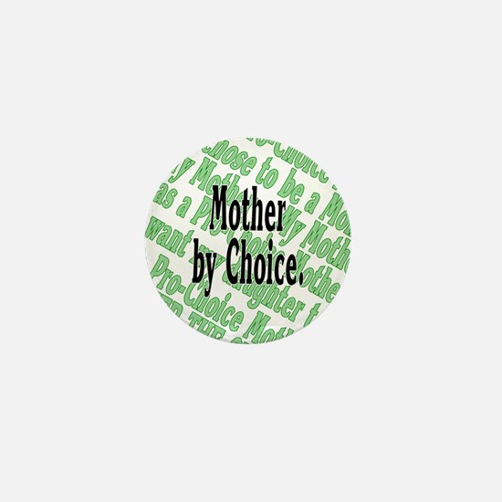 Mother by Choice Mini Button