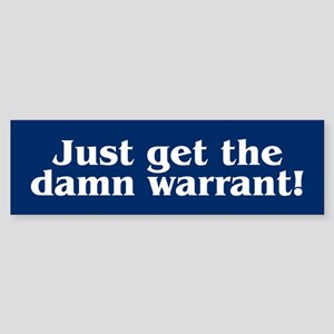 DAMN WARRANT Bumper Sticker
