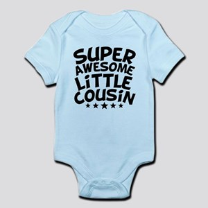 Super Awesome Little Cousin Body Suit