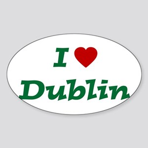 I HEART DUBLIN Oval Sticker