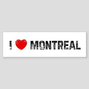 I * Montreal Bumper Sticker