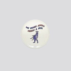 My Inner Adult Needs a Hug Mini Button