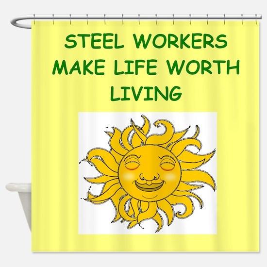 steel worker Shower Curtain