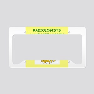 radiologists License Plate Holder