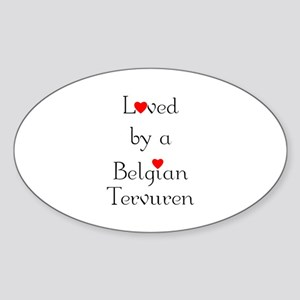 Loved by a Belgian Tervuren Oval Sticker