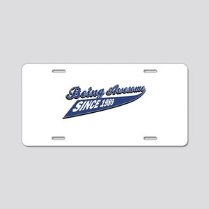 Awesome since 1989 Aluminum License Plate