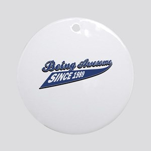 Awesome since 1989 Ornament (Round)