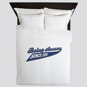 Awesome since 1991 Queen Duvet