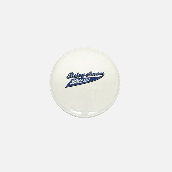 Awesome since 1992 Mini Button