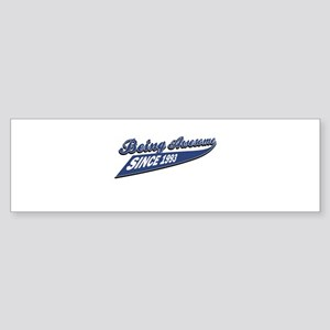 Awesome since 1993 Sticker (Bumper)