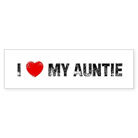 I * My Auntie Bumper Sticker
