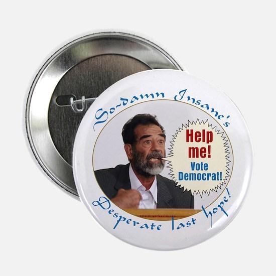 Saddam's Last Hope Button