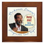 Saddam's Last Hope Framed Tile