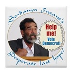 Saddam's Last Hope Tile Coaster