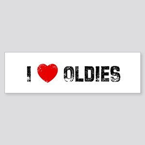 I * Oldies Bumper Sticker