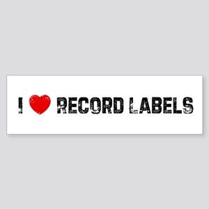 I * Record Labels Bumper Sticker