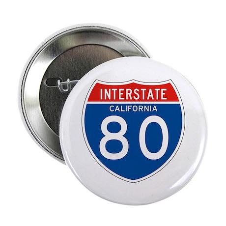 "Interstate 80 - CA 2.25"" Button (10 pack)"