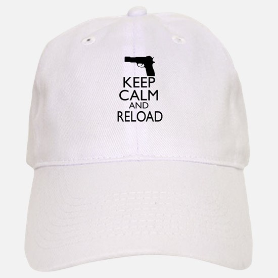 Keep Calm and Reload Baseball Baseball Cap