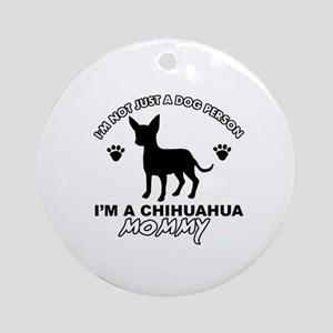 Chihuahua Mommy Ornament (Round)