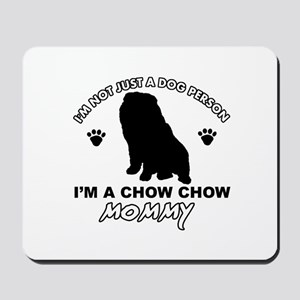 Chow Chow Mommy Mousepad