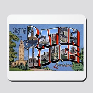 Baton Rouge Louisiana Greetings Mousepad