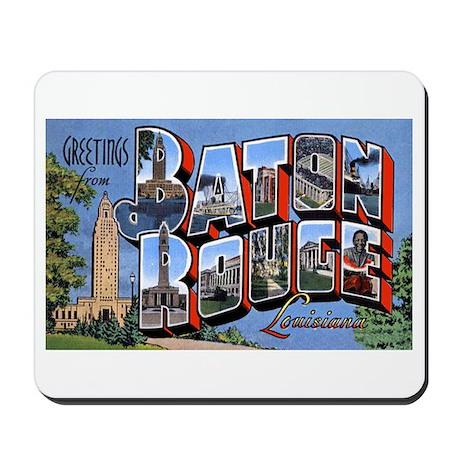 Baton Rouge Louisiana Greetings Mousepad