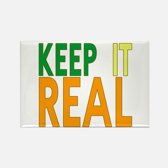 Keep it Real Rectangle Magnet