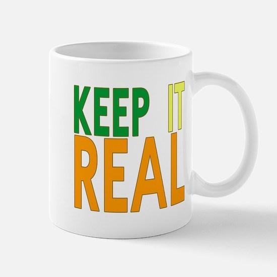 Keep it Real Mug