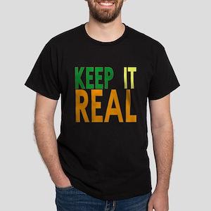Keep it Real Dark T-Shirt