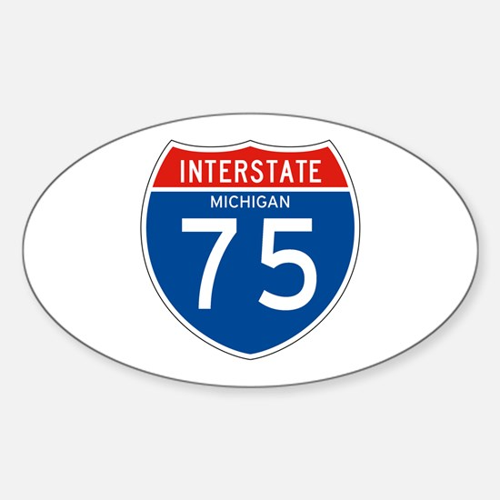 Interstate 75 - MI Oval Decal