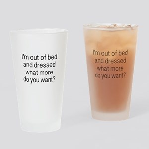 What more do you want ? Drinking Glass