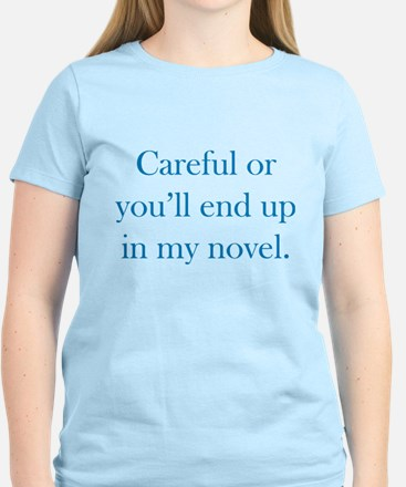 Careful or you'll end up in my novel Women's Light