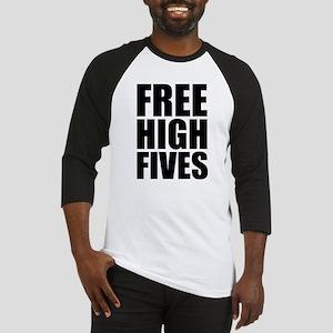 FREE HIGH FIVES Baseball Jersey