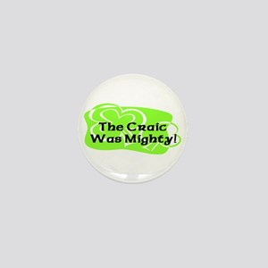 Mighty Craic Mini Button (10 pack)