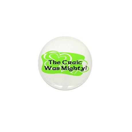 Mighty Craic Mini Button (10 pack)