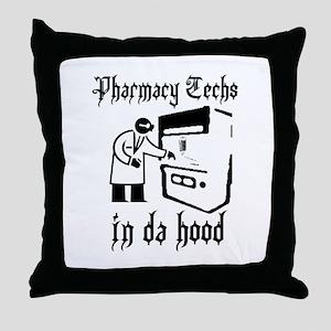 Pharmacy tech's in da hood Throw Pillow