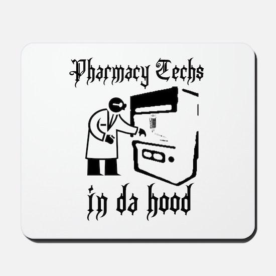 Pharmacy tech's in da hood Mousepad