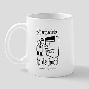 Pharmacists in da hood Mug