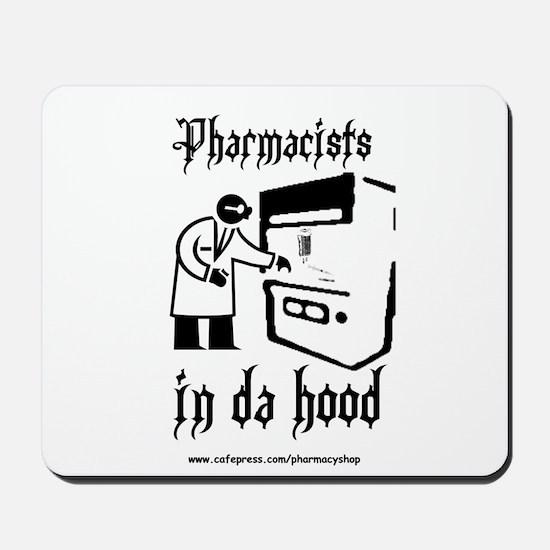 Pharmacists in da hood Mousepad
