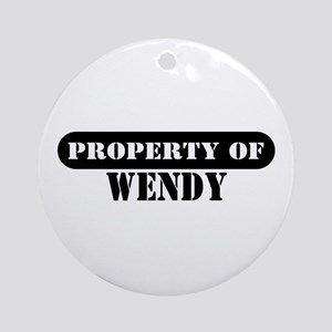 Property of Wendy Ornament (Round)