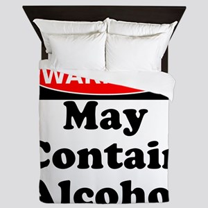 May Contain Alcohol Warning Queen Duvet